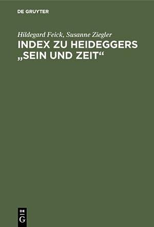 Index zu Heideggers Sein und Zeit: Martin Heidegger