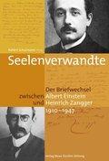 Seelenverwandte : Der Briefwechsel zwischen Albert Einstein und Heinrich Zangger (1910-1947): ...
