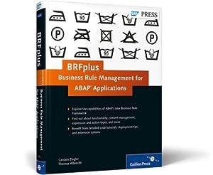 BRFplus-Business Rule Management for ABAP Applications: Carsten Ziegler