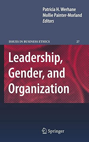 Leadership, Gender, and Organization: Patricia Werhane