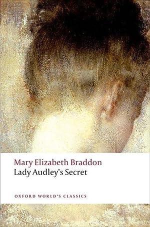 Lady Audley's Secret: Mary Elizabeth Braddon