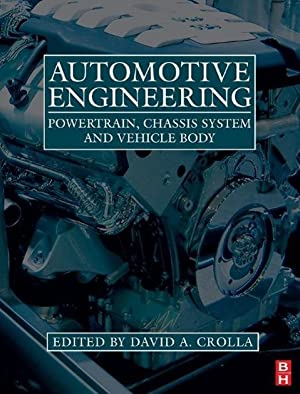 Automotive Engineering : Powertrain, Chassis System and: David Crolla