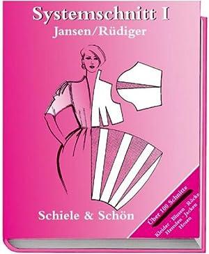 Systemschnitt 1 : Modeschnitte für Röcke, Blusen,: Jutta Jansen