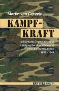 Kampfkraft : Militärische Organisation und militärische Leistung: Martin van Creveld