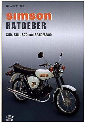 Simson Ratgeber : S 50, S 51,: Erhard Werner