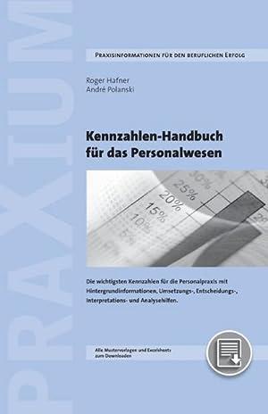 Kennzahlen-Handbuch für das Personalwesen : Die wichtigsten: Roger Hafner