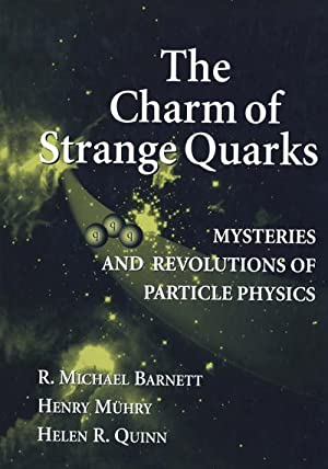 The Charm of Strange Quarks : Mysteries: R. Michael Barnett