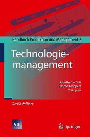 Technologiemanagement : Handbuch Produktion und Management 2: Günther Schuh