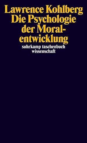 Die Psychologie der Moralentwicklung: Lawrence Kohlberg