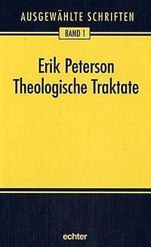 Ausgewählte Schriften. Theologische Traktate: Erik Peterson