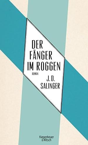 Der Fänger im Roggen: Jerome D. Salinger