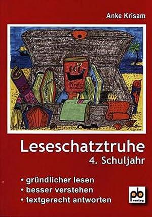 Leseschatztruhe für das 4. Schuljahr : Unterrichtspraxis.