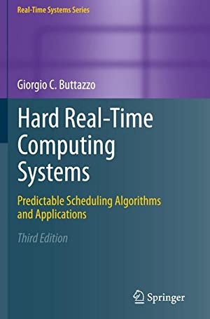 Hard Real-Time Computing Systems : Predictable Scheduling: Giorgio C. Buttazzo