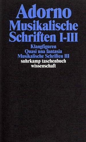 Musikalische Schriften 1/3 : Gesammelte Schriften Band: Theodor W. Adorno