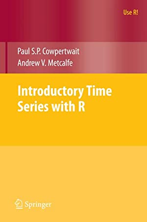 Introductory Time Series with R: Paul S. P.
