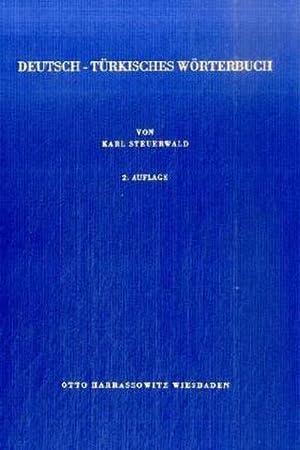 Deutsch - Türkisches Wörterbuch: Karl Steuerwald