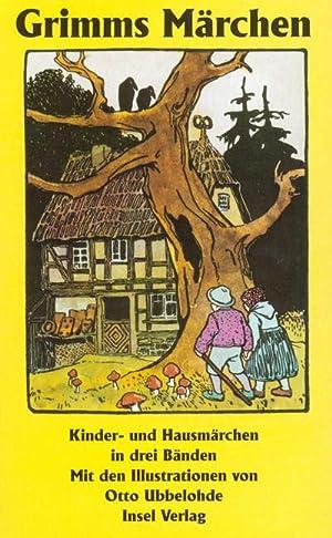 Kinder- und Hausmärchen, gesammelt durch die Brüder: Jacob Grimm