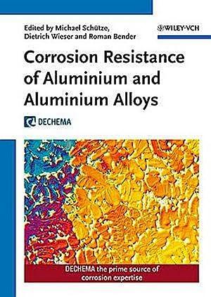 Corrosion Resistance of Aluminium and Aluminium Alloys: Michael Schütze