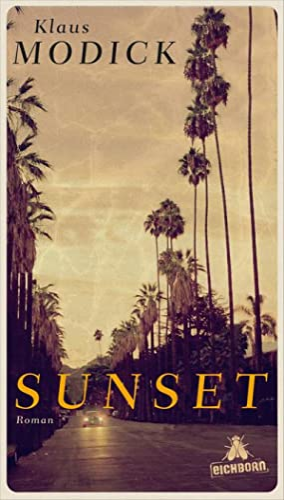 Sunset: Klaus Modick