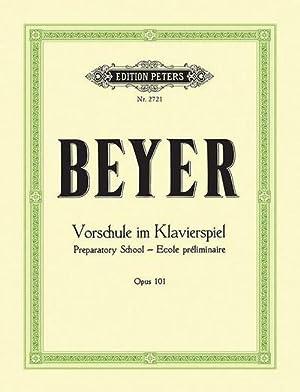 Vorschule im Klavierspiel op. 101: Ferdinand Beyer