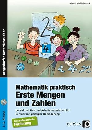Mathematik praktisch: Erste Mengen und Zahlen : Lernaktivitäten und ...