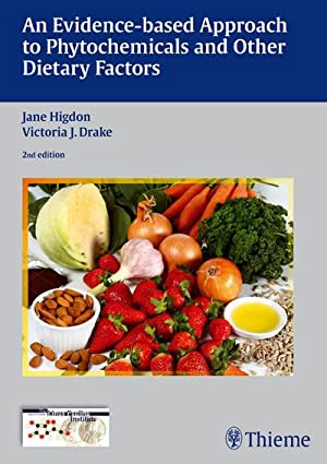 An Evidence-based Approach to Phytochemicals and Other: Jane Higdon