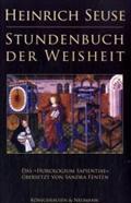 Heinrich Seuse Stundenbuch der Weisheit : Erste: Sandra Fenten