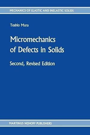Micromechanics of Defects in Solids: T. Mura