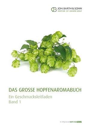 Das große Hopfenaromabuch Band 1 : Ein: Joh. Barth