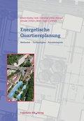 Energetische Quartiersplanung : Methoden - Technologien -: Heike Erhorn-Kluttig