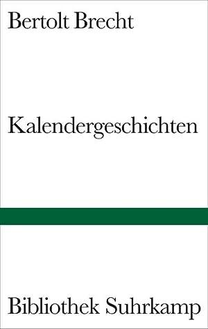 Kalendergeschichten: Bertolt Brecht