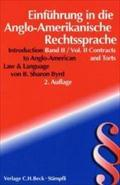 Anglo-Amerikanisches Vertrags- und Deliktsrecht / Contract and: B. Sharon Byrd
