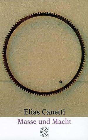 Masse und Macht: Elias Canetti