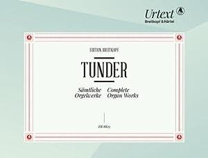 Sämtliche Orgelwerke: Franz Tunder