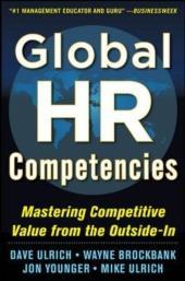 Global HR Competencies: Mastering Competitive Value from: Dave Ulrich