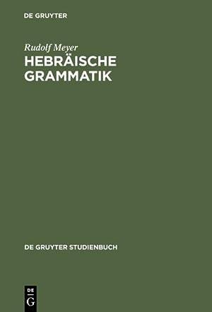 Hebräische Grammatik: Rudolf Meyer