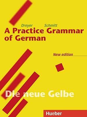 Lehr- und Übungsbuch der deutschen Grammatik. Deutsch-Englisch: Hilke Dreyer