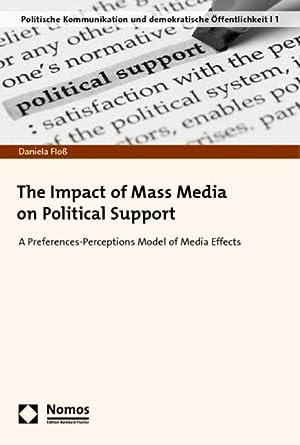 The Impact of Mass Media on Political: Daniela Floß