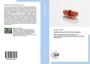 Salbutamol et Performance : Effets ergogéniques,métaboliques et: Bénédicte Le Panse