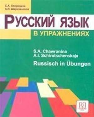 Russkij jazyk v upraznenijach. Russisch in Übungen: S. Chavronina