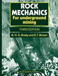 Rock Mechanics : For Underground Mining: B. G. H.