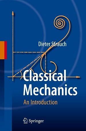 Classical Mechanics : An Introduction: Dieter Strauch