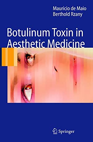 Botulinum Toxin in Aesthetic Medicine: Mauricio De Maio
