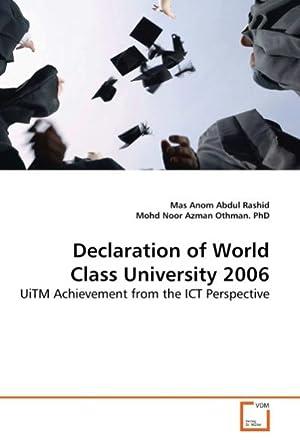 Declaration of World Class University 2006 : Mas Anom Abdul