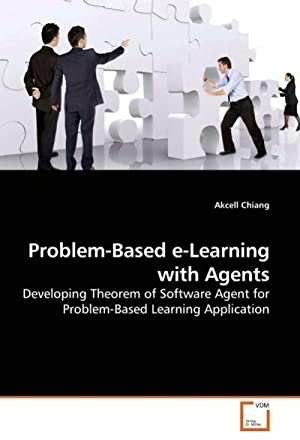 Problem-Based e-Learning with Agents : Developing Theorem: Akcell Chiang