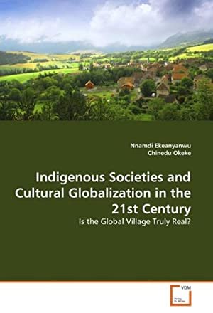 Indigenous Societies and Cultural Globalization in the: Nnamdi Ekeanyanwu