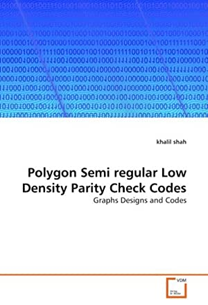 Polygon Semi regular Low Density Parity Check: khalil shah