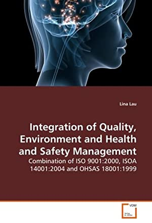 Integration of Quality, Environment and Health and: Lina Lau