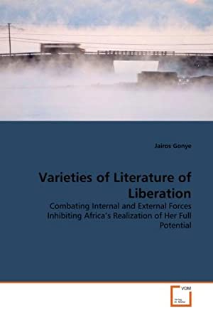 Varieties of Literature of Liberation : Combating: Jairos Gonye