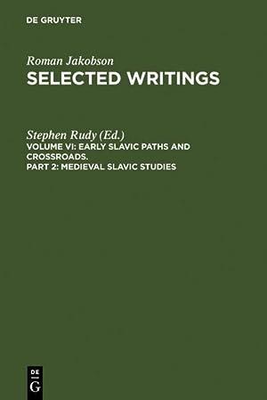 Medieval Slavic Studies: Roman Jakobson